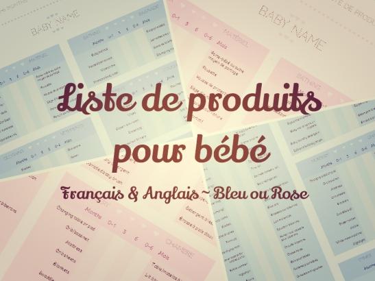 Liste de produits pour l'arrivee de bebe, en francais et en anglais, en rose ou en bleu, modifiable et imprimable